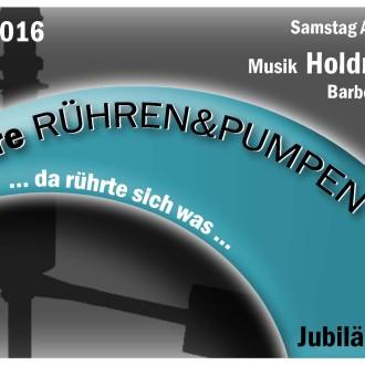 Jubiläumsfest Odermatt Rühren und Pumpen ab 19.00 Uhr